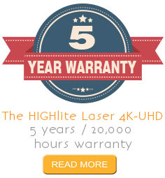 5 Year Warranty on the HIGHlite Laser 4K-UHD