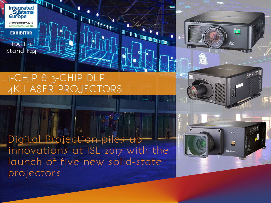 5 new solid state projectors launch at ISE 2017 - Digital Projection